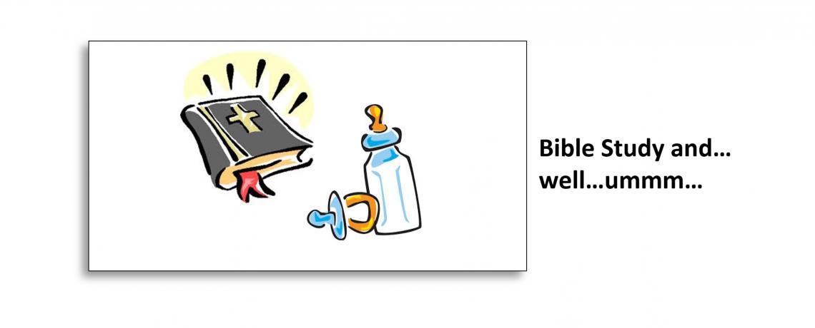 Bible Study and…well…um…