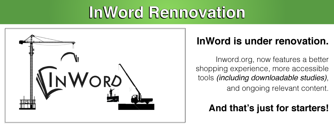 InWord Renovation: The What and the Why