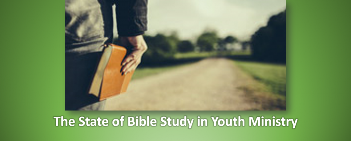 State of The Bible in Youth Ministry