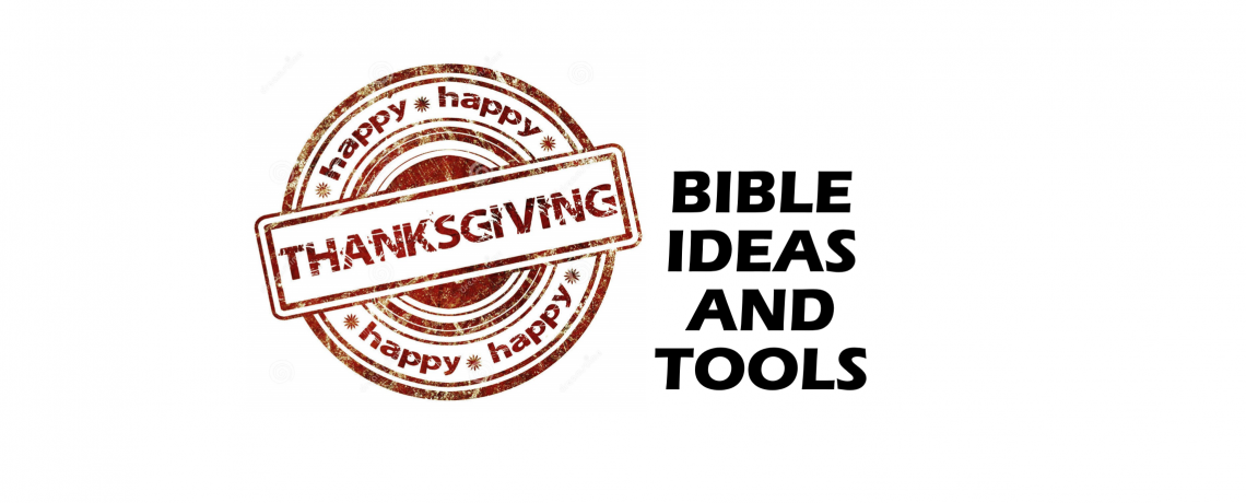 Thanksgiving Bible Ideas and Tools