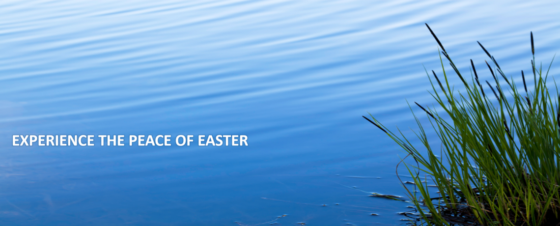 Experience the Peace of Easter