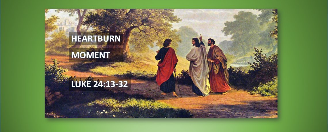 A Heartburn Moment with Jesus