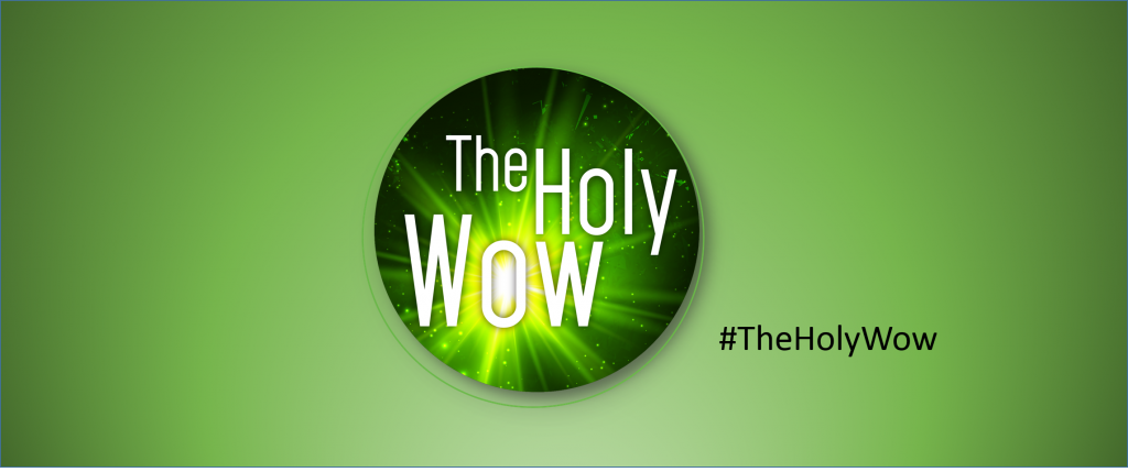 The Holy Wow